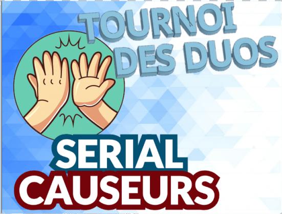 serial causeurs - Qui a gagné le Tournoi des Duos ? visuel