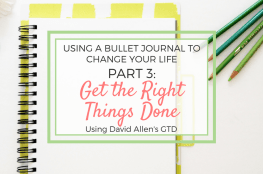 Using a bullet journal to get the right things done using GTD