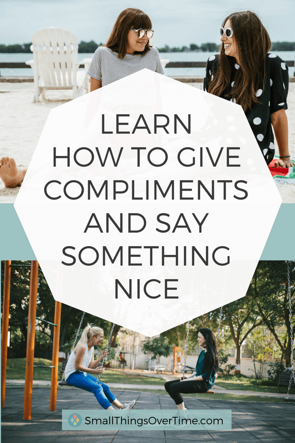 Learn to give compliments and say something nice
