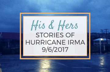 His and Hers Stories of Hurricane Irma
