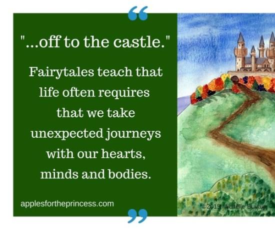 Fairytales teach that life requires a journey. http://www.applesfortheprincess.com