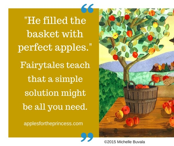 Fairytales teach that a simple solution might be all you need. applesfortheprincess.com