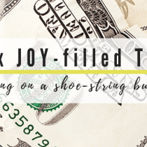 Six JOY-filled Tips for Pastor's Wives living on a shoe-string budget