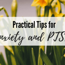 Practical Tips for Anxiety and PTSD