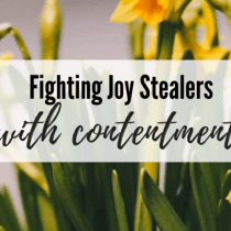 Fighting Joy Stealers with Contentment