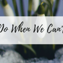 What do we do when we can't do anything?