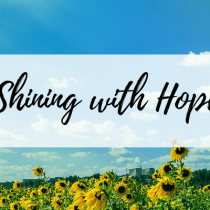 Shining with Hope