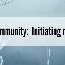Living in Genuine Community:  Initiating mentor relationships