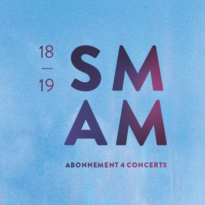 SMAM_18-19_pageweb_saison_abonnement_4concerts_FR