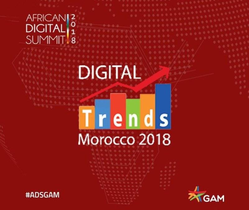 Digital Trends Morocco 2018: Principales idées à retenir