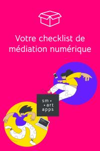 checklist médiation numérique