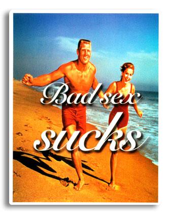 bad sex sucks - Szexuális problémák
