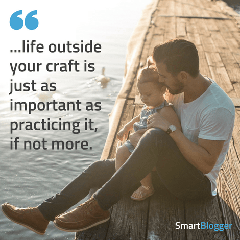 life outside your craft