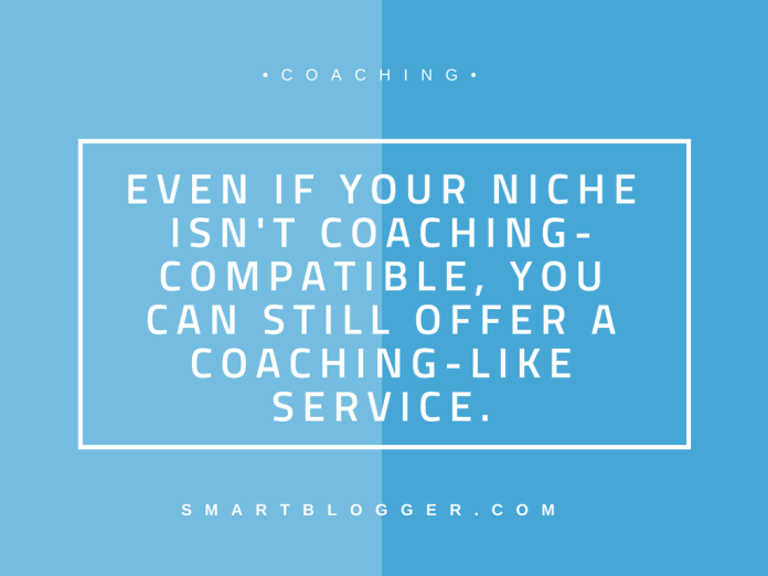 You do not have to be a coach in the traditional sense of the word.
