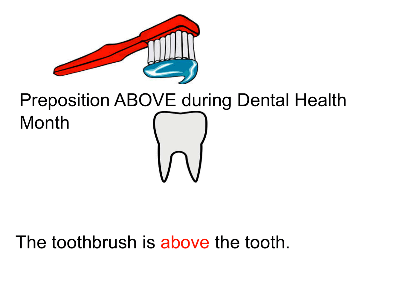 Preposition Above With A Dental Health Theme Smart