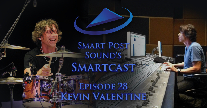 SPS028: Re-recording Mixer & Musician Kevin Valentine