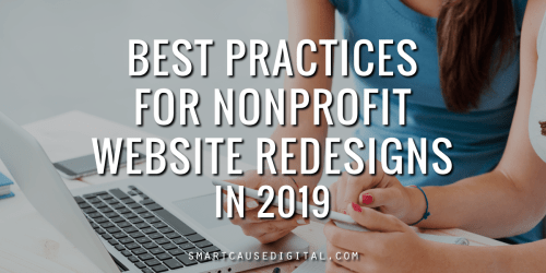Best Practices for Nonprofit Website Redesigns 2019