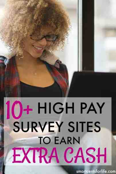 Over 10 high pay survey sites to make $1000 per month of extra income. Ideal for moms, college students or anyone who wants to earn a side income! extra income | earn money | stay at home jobs | stay at home mom jobs |survey for money | make money fast | extra cash | make money at home | make money online | earn extra money | side hustle ideas #makeextramoney #workfromhomejobs #workfromhome