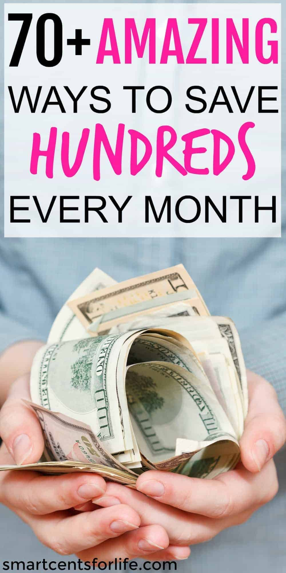 This list contains over 70 money saving tips to help you save hundreds every month. Even if you live paycheck to paycheck learn how to save money on almost everything. You can get the most out of your money even if you live on a low income. Save money each week or month and use it for a downpayment on a house, college education, Christmas presents,  a dream vacation or anything you want! #moneysavingtips #frugallivingtips #savemoney