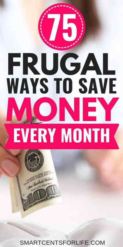 Here are the best frugal living tips that will teach you how to save money every month! Learn how to reduce your budget expenses with these 75 frugal living tips and ideas. #frugallivingtips #moneysavingtips #debtfree #frugalliving #savingmoney