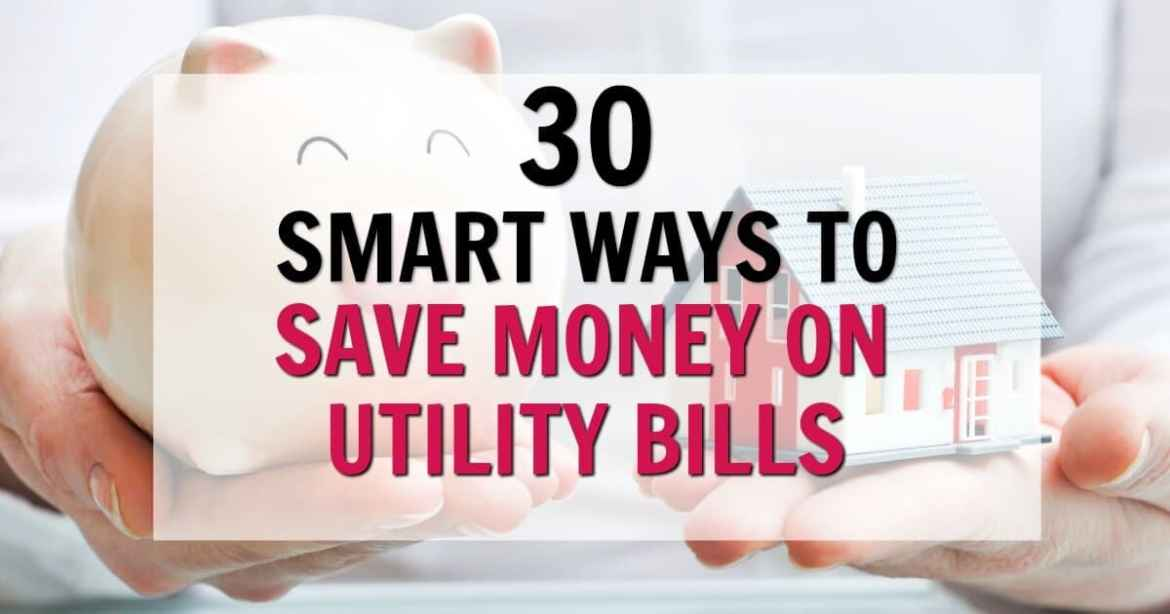 Are you looking for ways to save money on your utility bills? Here are 30 smart ways to lower your utility bills at home! By implementing these simple tips around your house, you will be able to lower the costs of your utility bills at home and save hundreds of dollars per month! money saving ideas, ways to save money, tips to save money on utility bills, frugal living tips, how to save money on utilities, save money on bills, budget, spend less, money saving hacks #moneysavingtips #maneysavingideas