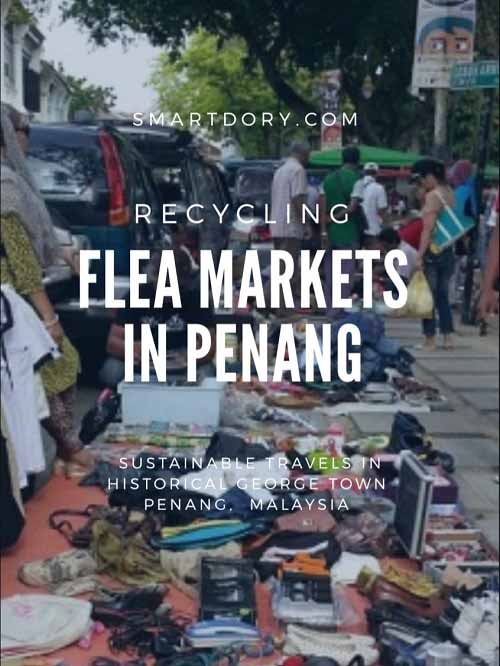 Did You Know Once There Were Two Flea Markets In Penang?