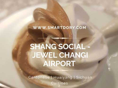 Shang Social - Jewel Changi Airport