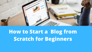 how to start a blog for beginners