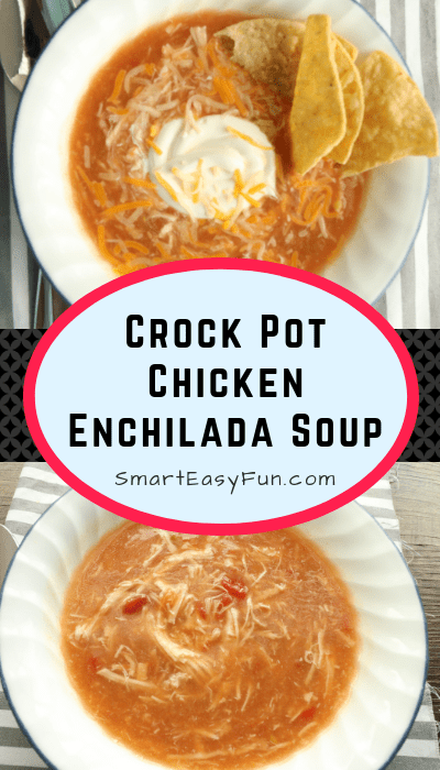 Delicious Crock Pot Chicken Enchilada Soup