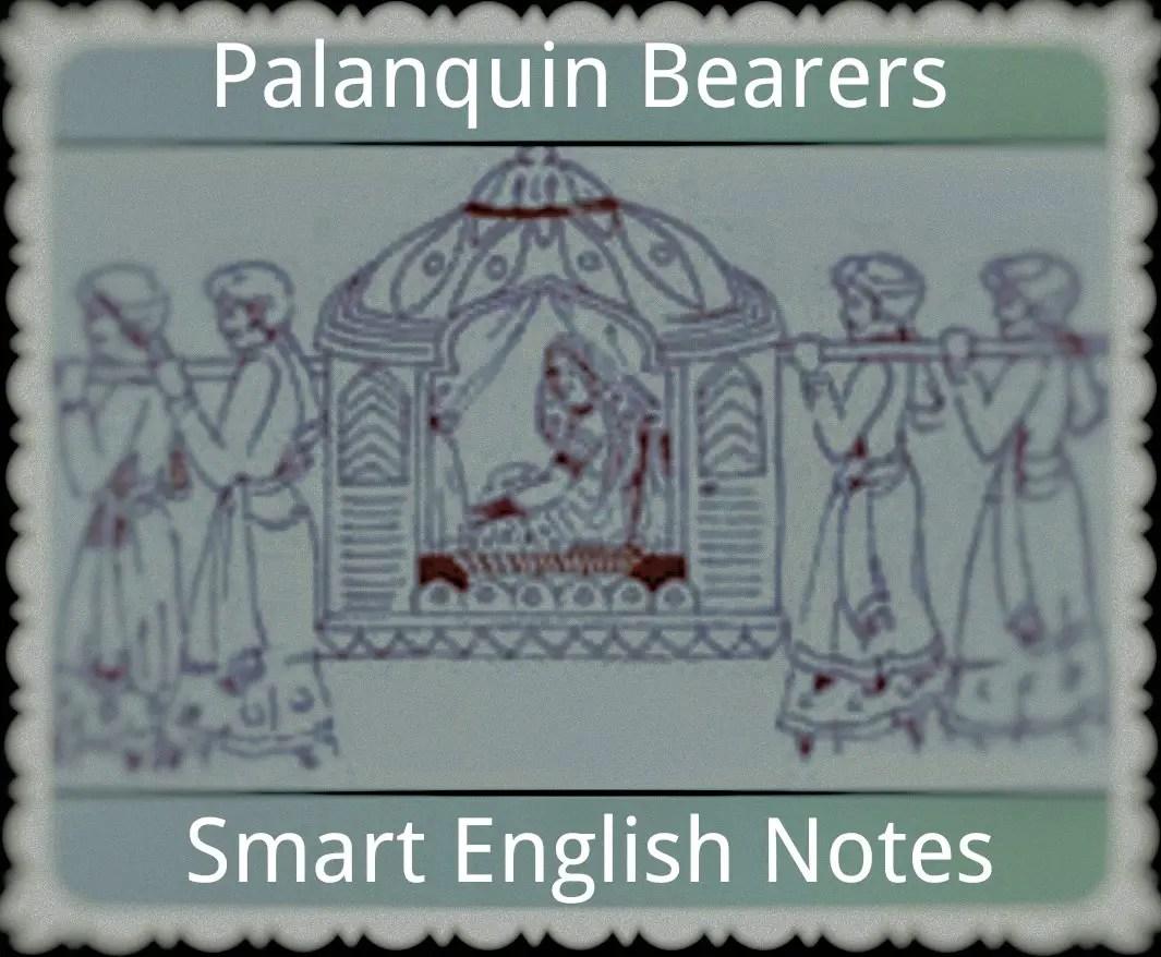 Palanquin Bearers
