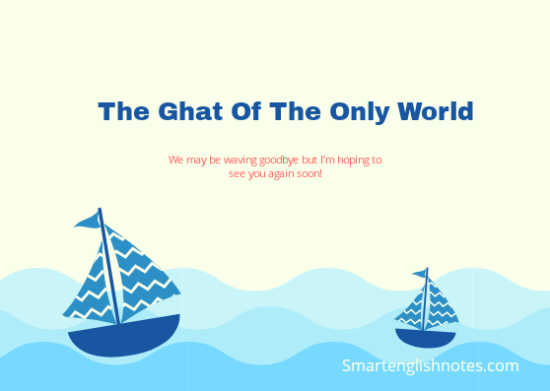 The Ghat Of The Only World