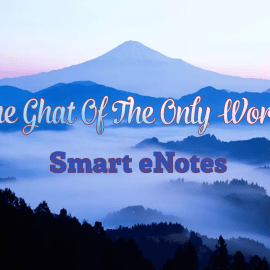 Summary of The Ghat Of The Only World Class 11 –  toppr