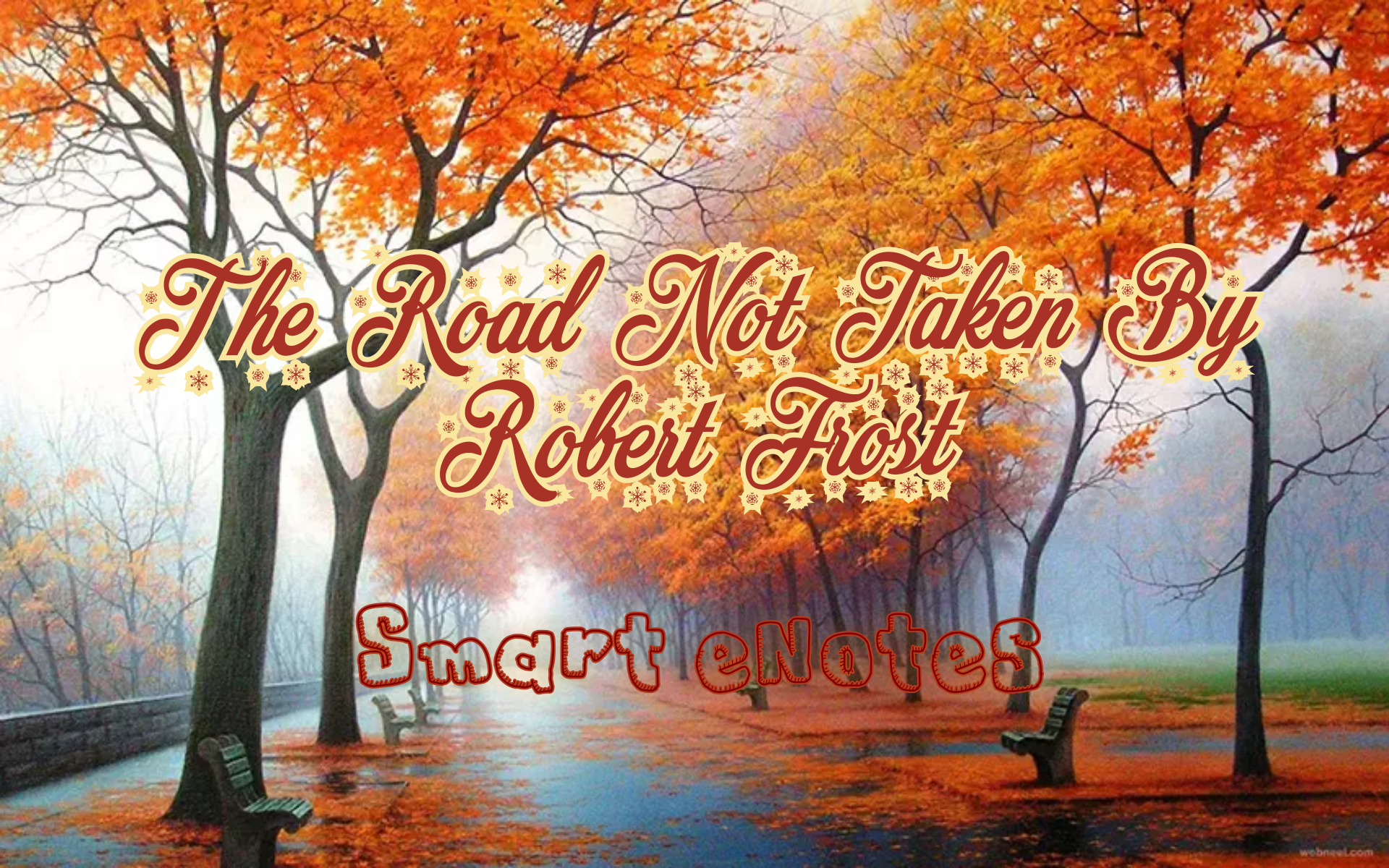 Detailed Introduction and Stanza-Wise Summary of ' The Road Not Taken' By Robert Frost 12