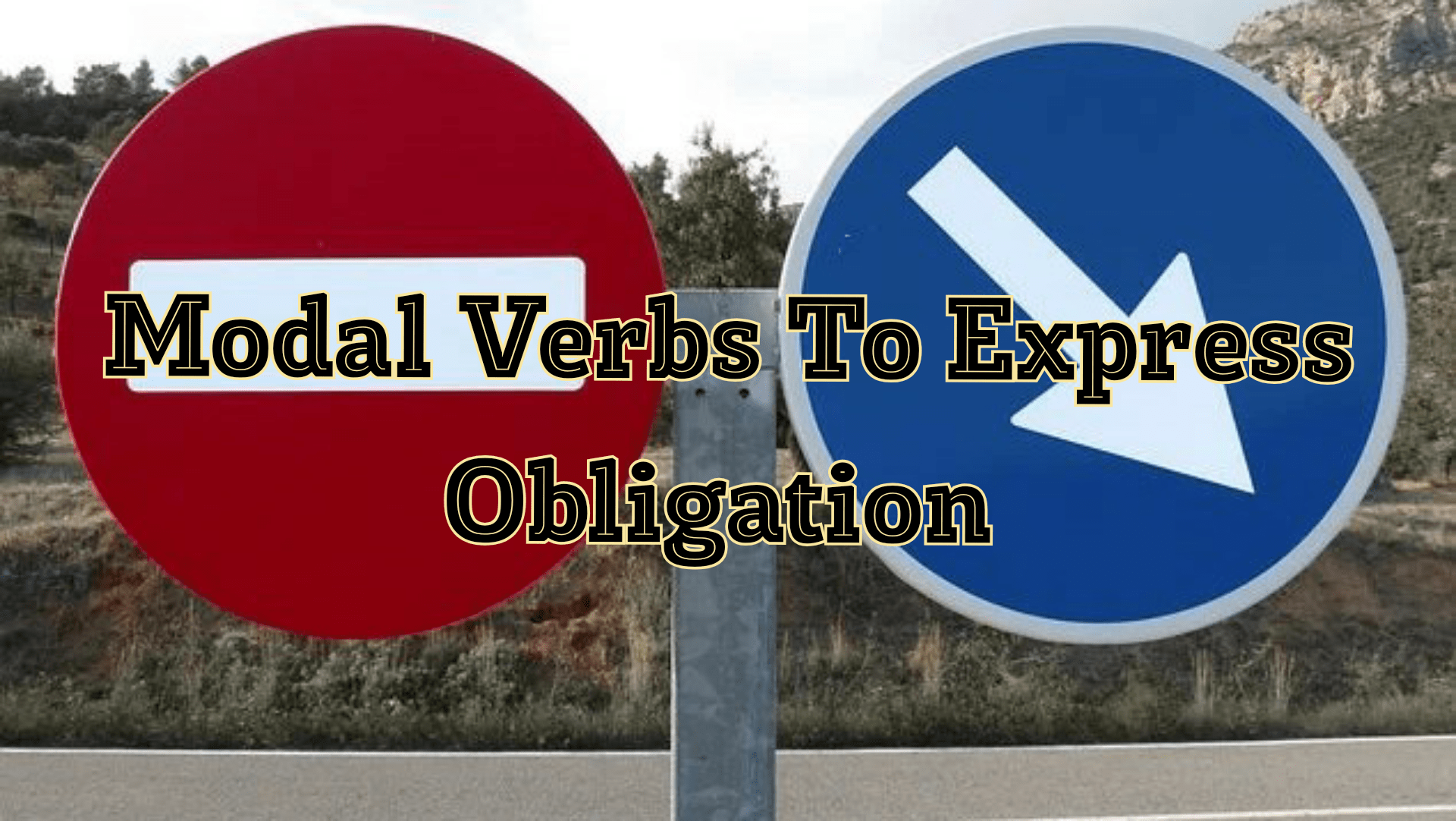 Modal verbs (and other verbs) to express Obligation 2