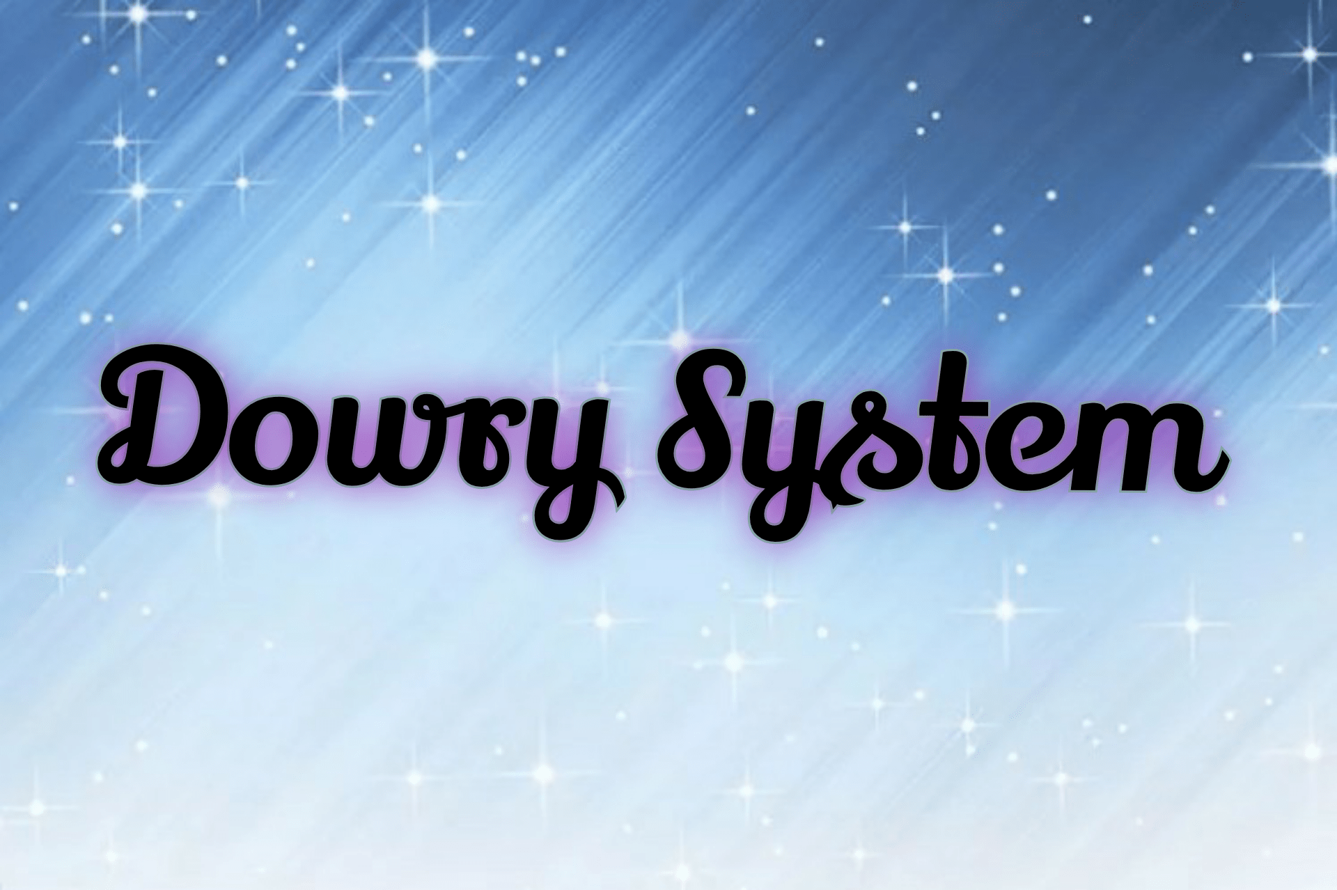 Dowry System Paragraph 10