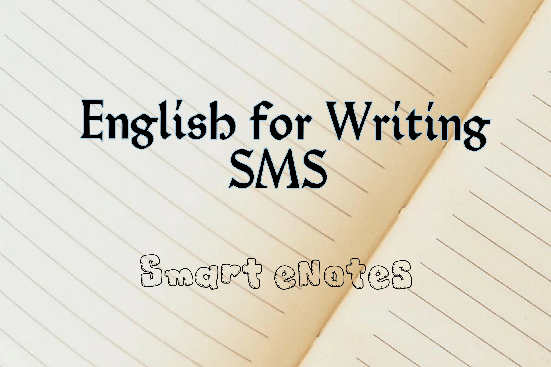 English for Writing  SMS 2