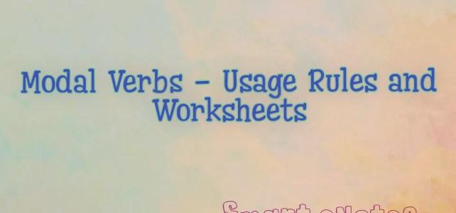 Modal Verbs: Characteristics, Usage Rules and Worksheets