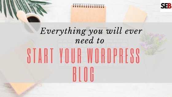 Everything you need to start your wordpress blog