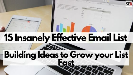 Email list building ideas to grow your list fast