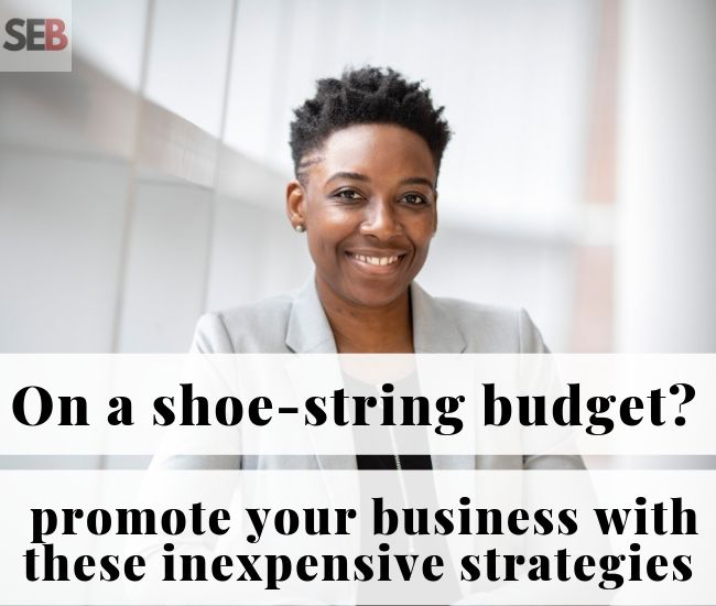 cheap ways to promote your business - smiling female entrepreneur