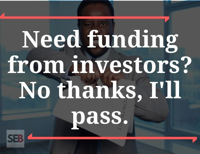 The best business decision ever - need funding from investors