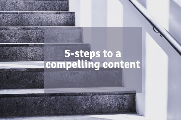 HOW TO CREATE COMPELLING CONTENT YOUR CUSTOMERS WILL LOVE 7