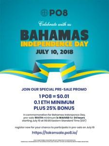 PO8 Bahamas Independence Day Promo