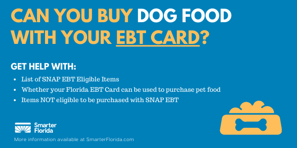 Buy dog food with your EBT Card in Florida