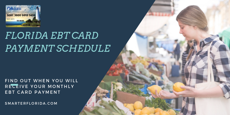 Florida EBT payment schedule