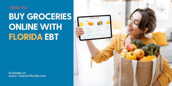 """Buy Groceries online with Florida EBT Card"""