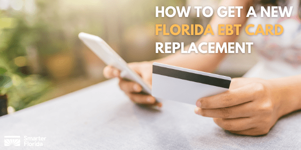 How to get a new Florida EBT card replacement