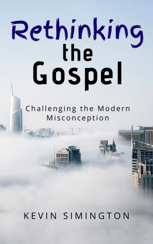 Rethinking The Gospel