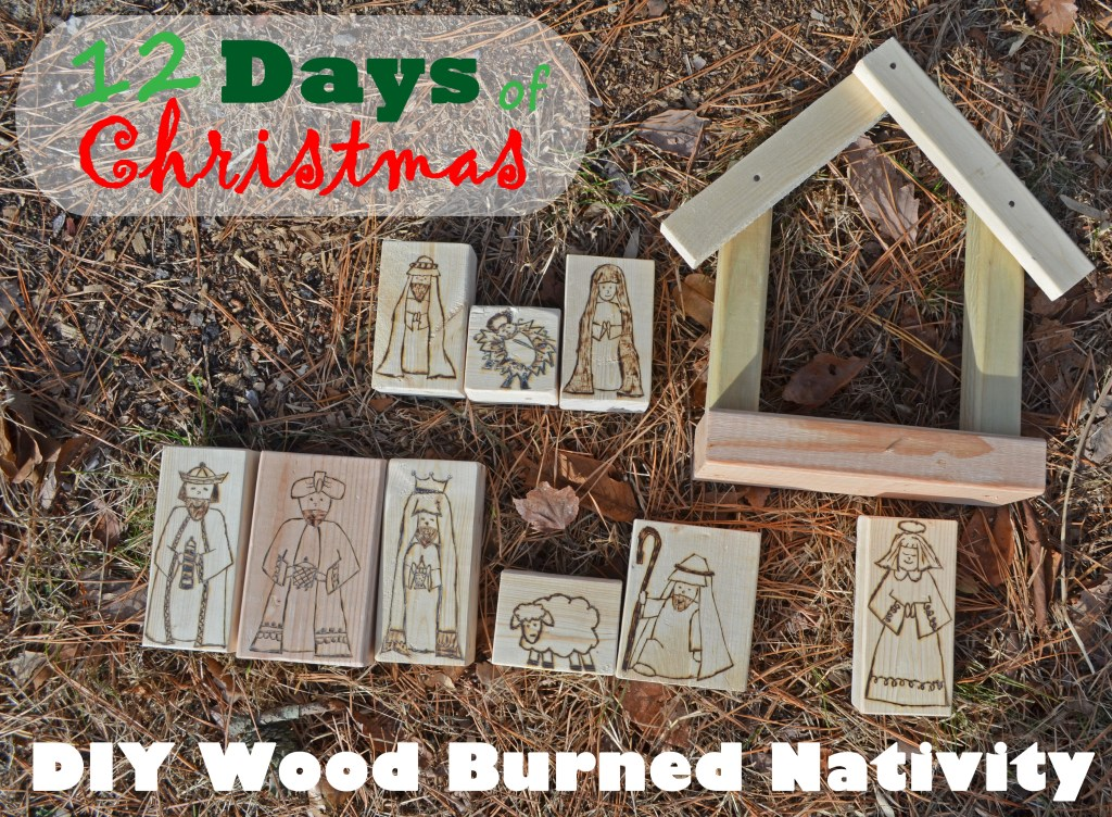 DIY Wood Burned Nativity