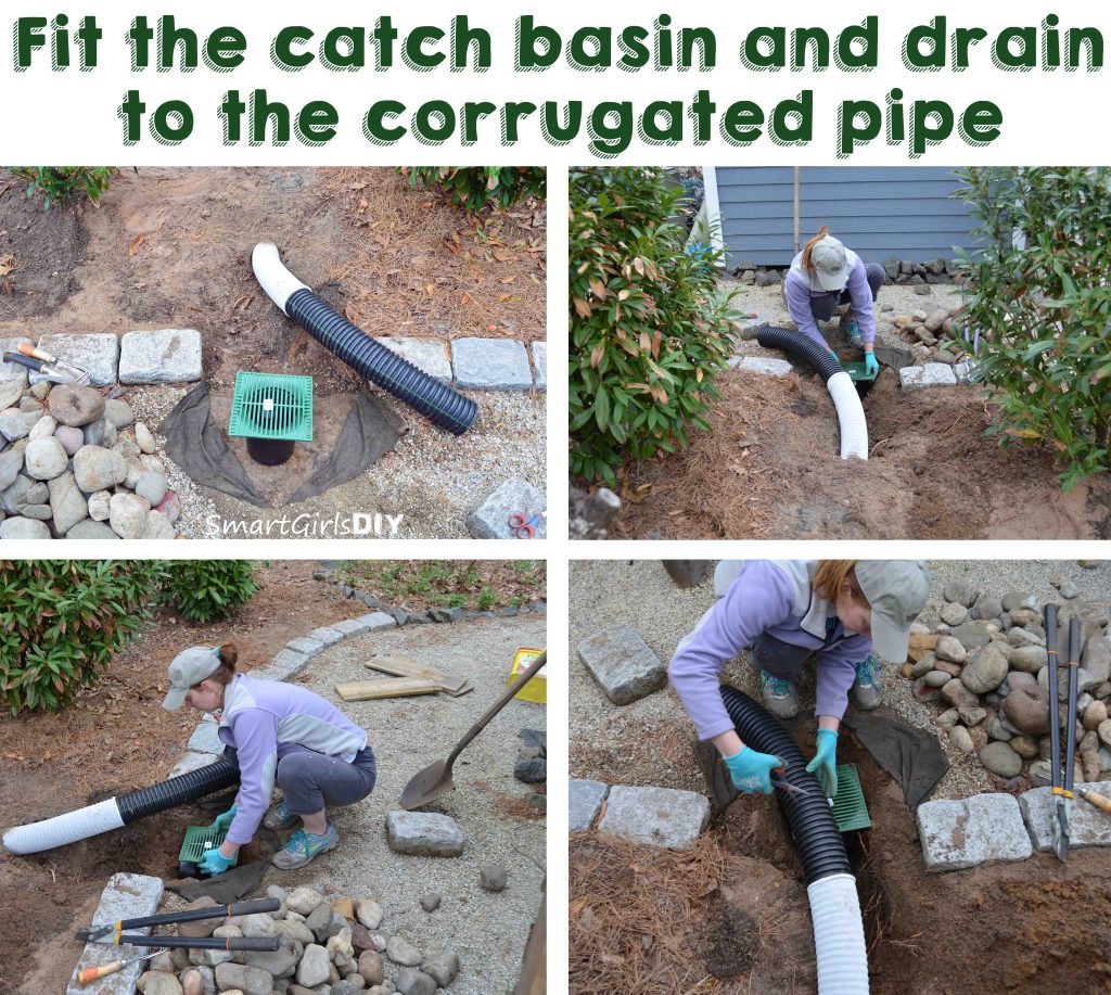 Fit the catch basin and drain to the corrugated drain pipe